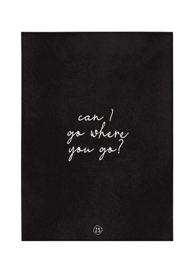 A4 Poster Can I Go Zwart