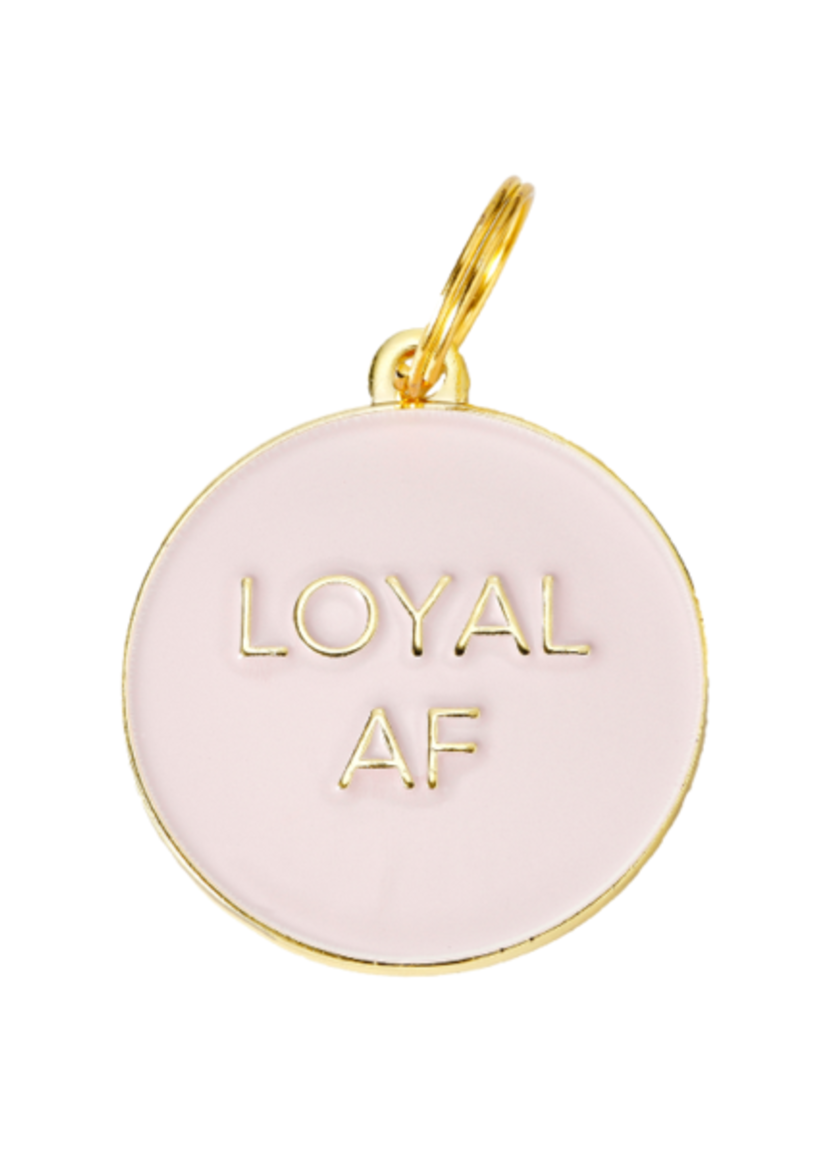 Two Tails Pet Company Loyal AF