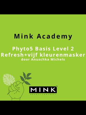 Phyto5 Basis Praktijk Level 2: Refresh basis + vijf kleurenmasker 12-04-2021