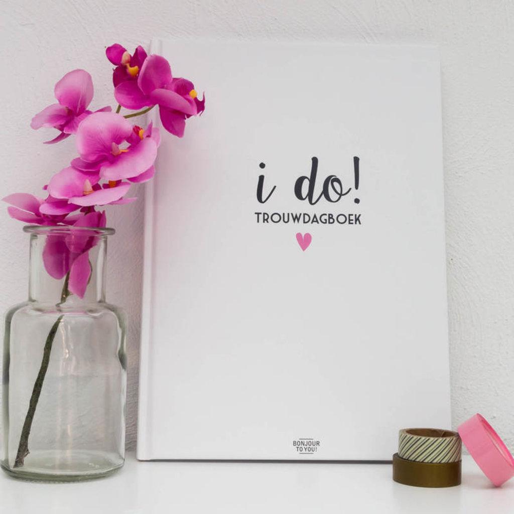 Bonjour to you! I Do! Trouwdagboek
