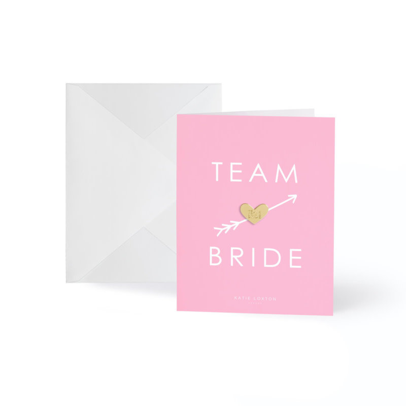 Katie Loxton Wenskaart (gouden pin) - Team Bride