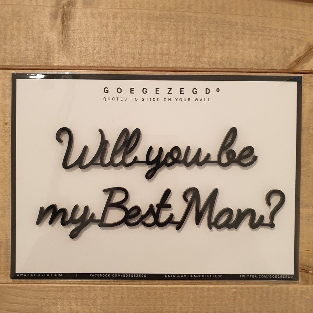 Goegezegd Goegezegd Quote | Will you be my Best Man?