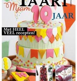 MjamTaart! Taartdecoratie Magazine Bak, bak, hoera! 10 jaar!