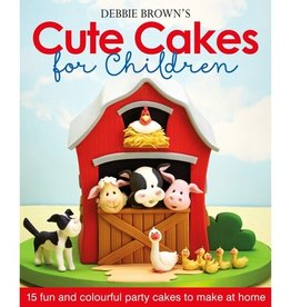 Debbie Brown's Cute Cakes for Children, Debbie Brown