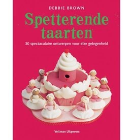 Debbie Brown: Spetterende taarten,