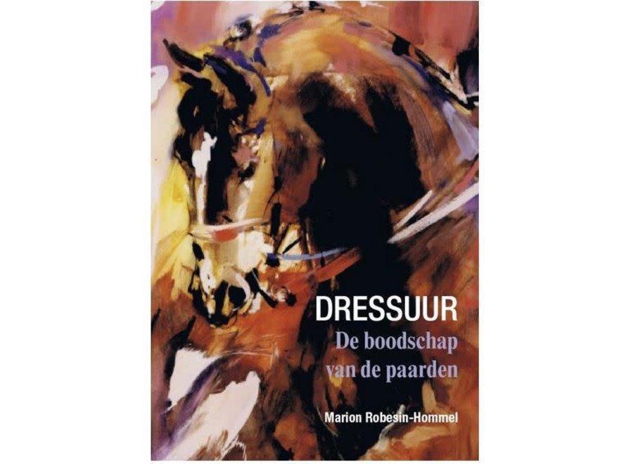 Dressuur De boodschap van de paarden, Robesin