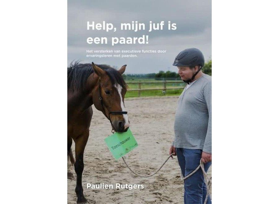 Help, mijn juf is een paard! Rutgers