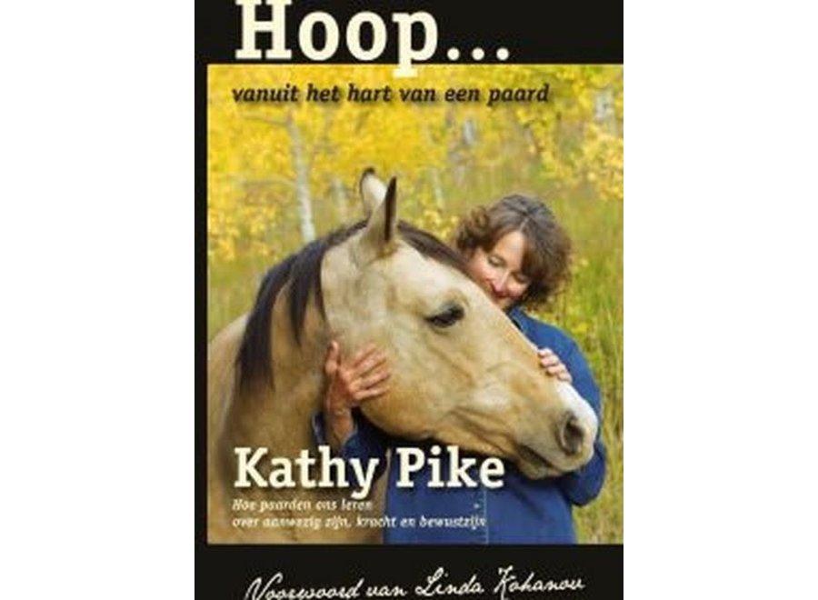 Hoop... vanuit het hart van een paard.