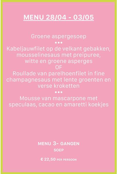 MENU 3 GANGEN MET SOEP 28-04 / 03-05