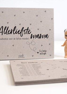 zoedt zoedt Allerliefste mama - invulboekje voor de liefste moeder