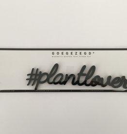 Goegezegd Goegezegd magneet Plantlover (zwart)