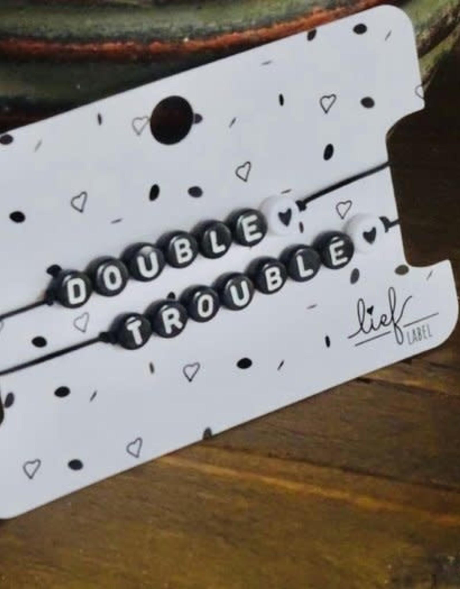 Lief label Lief label 2 armbandjes DOUBLE TROUBLE