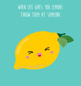 studio inktvis kaart a6 studio inktvis: when life gives you lemons throw them at someone