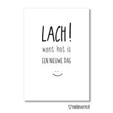 Miek in vorm kaart a6 miek in vorm:  Lach! want het is een nieuwe dag