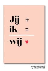Miek in vorm kaart a6 miek in vorm: jij + ik = wij