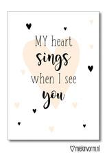 Miek in vorm kaart a6 miek in vorm: my heart sings when I see you