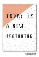 Miek in vorm kaart a6 miek in vorm: today is a new beginning