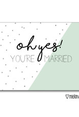 Miek in vorm kaart a6 miek in vorm: oh yes! you're married