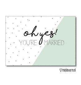 Miek in vorm kaart a6 miek in vorm: oh yes! you're married
