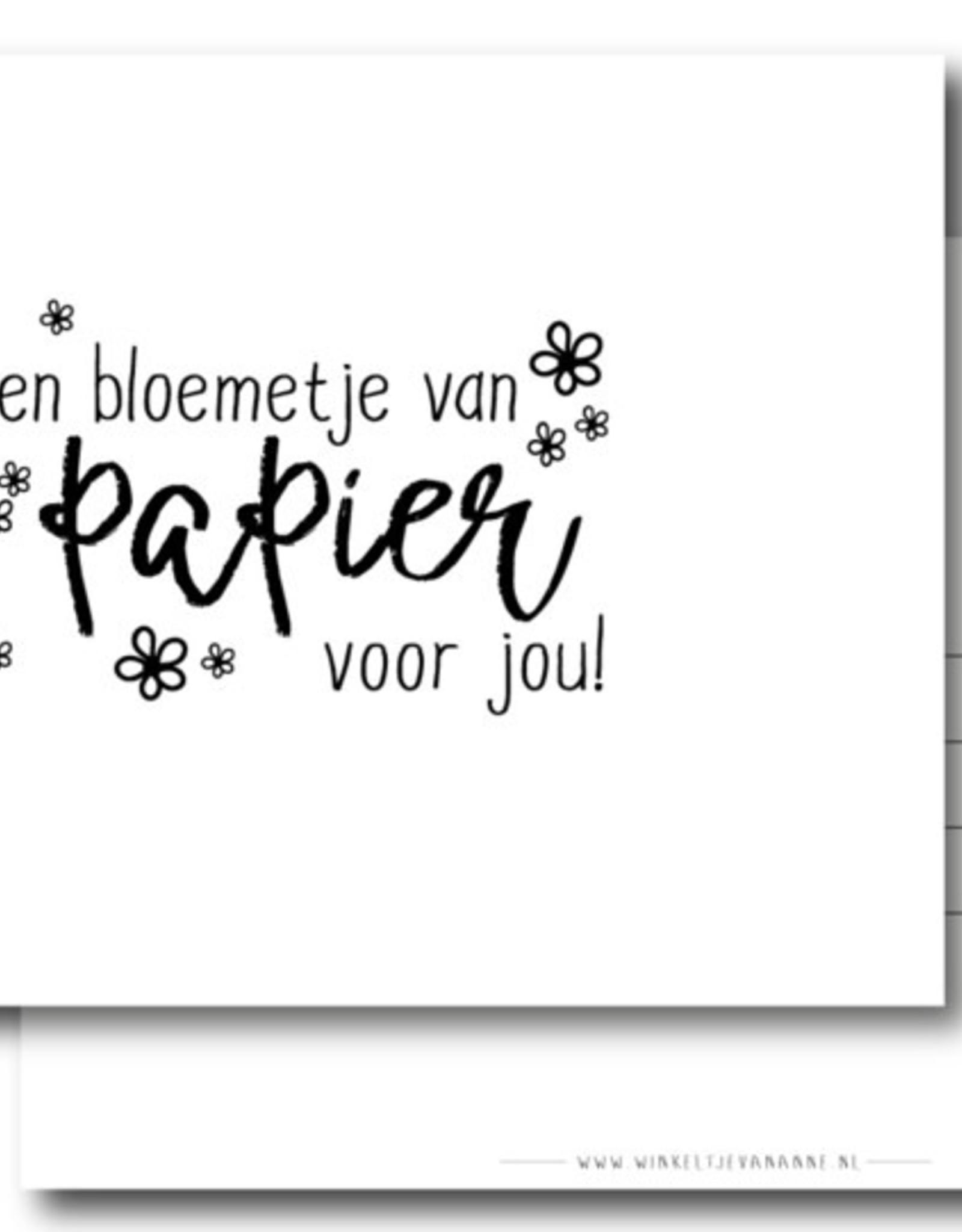 Winkeltje van Anne kaart a6 winkeltje van anne: een bloemetje van papier voor jou!