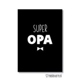 Miek in vorm kaart a6 miek in vorm: Super opa