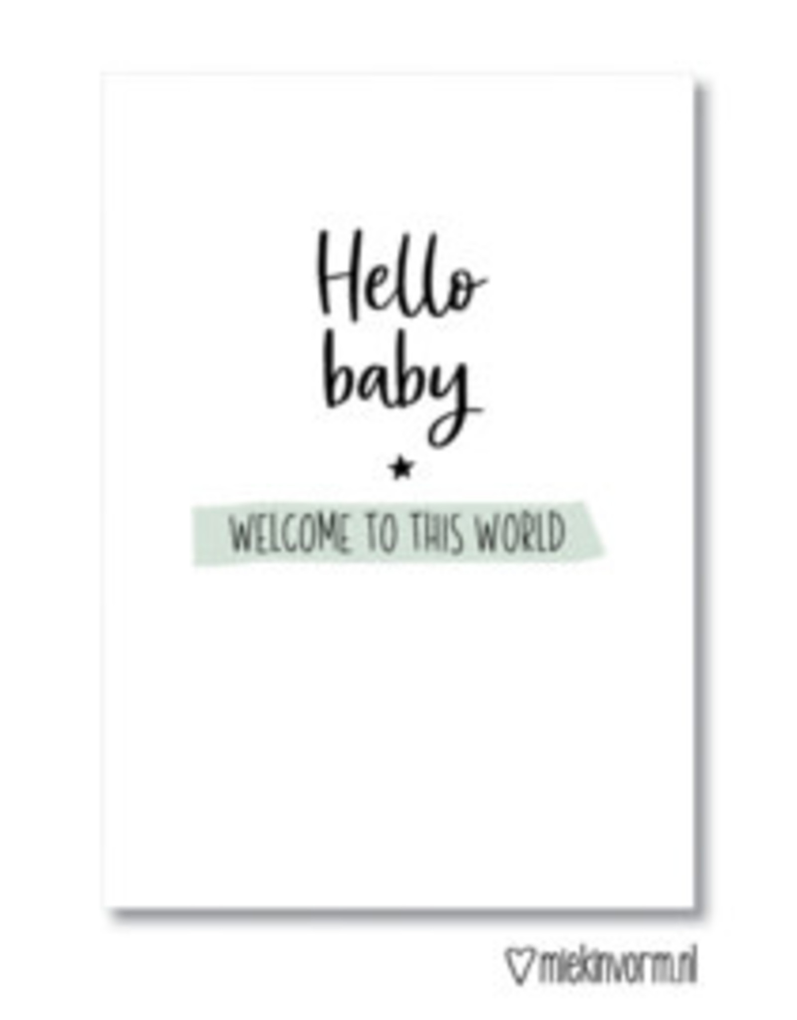 Miek in vorm Dubbele kaart a6 Miek in vorm: Hello baby, welcome to this world