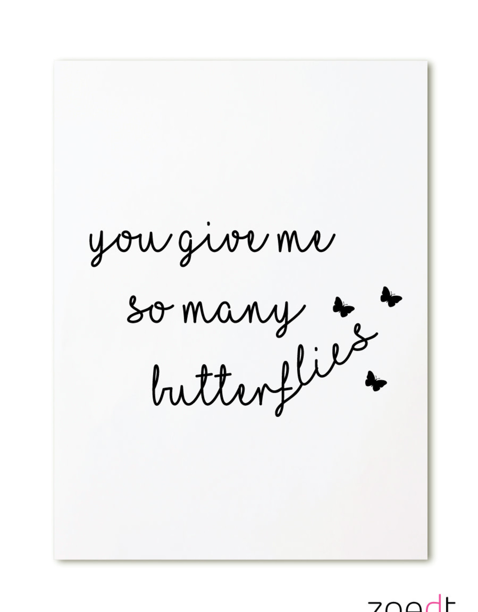 zoedt kaart a6 Zoedt: you give me so many butterflies