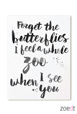 zoedt kaart a6 Zoedt: forget the butterflies i feel a whole zoo when i see you