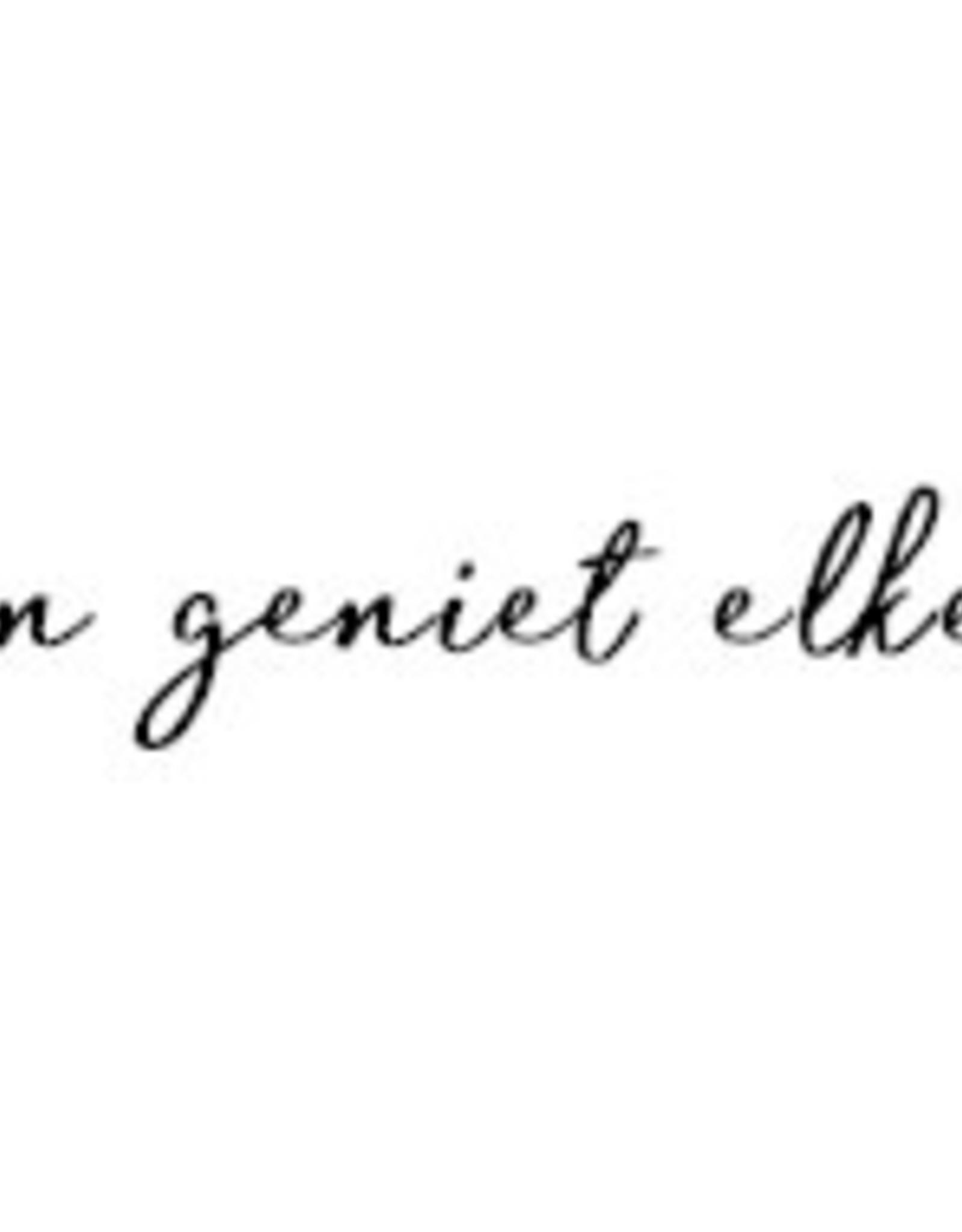 Jots Jots pen lach, leef en geniet elke dag weer