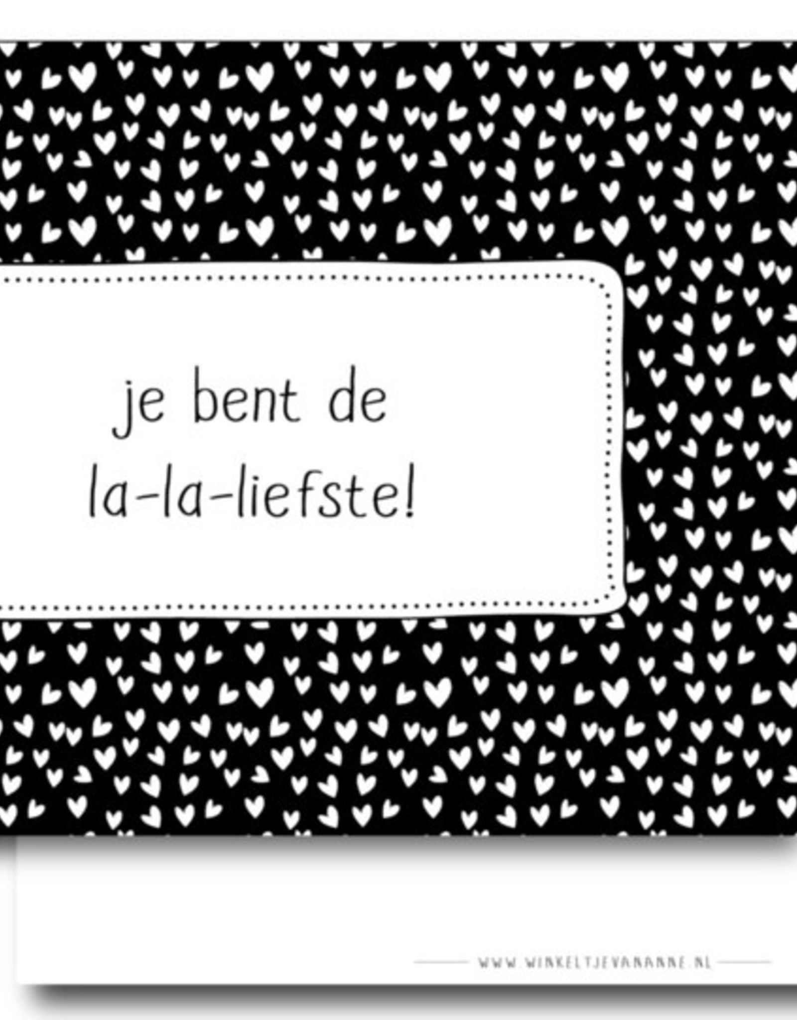 Winkeltje van Anne kaart a6 winkeltje van anne: je bent de la-la-liefste!