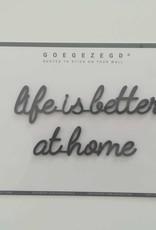 Goegezegd Goegezegd muursticker a5 zwart life is better at home