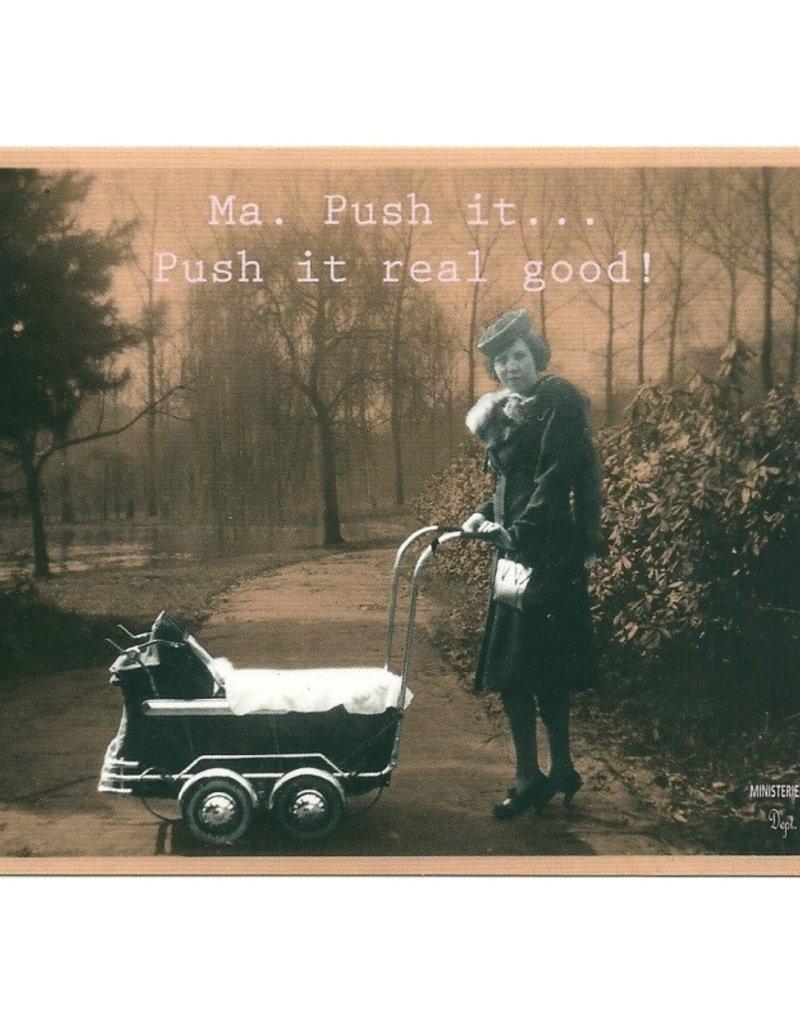 Ministerie van unieke zaken ministerie van unieke zaken kaart a6 Ma. Push it ... push it real good!