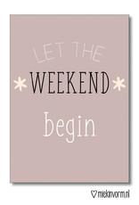 Miek in vorm kaart a6 miek in vorm: let the weekend begin