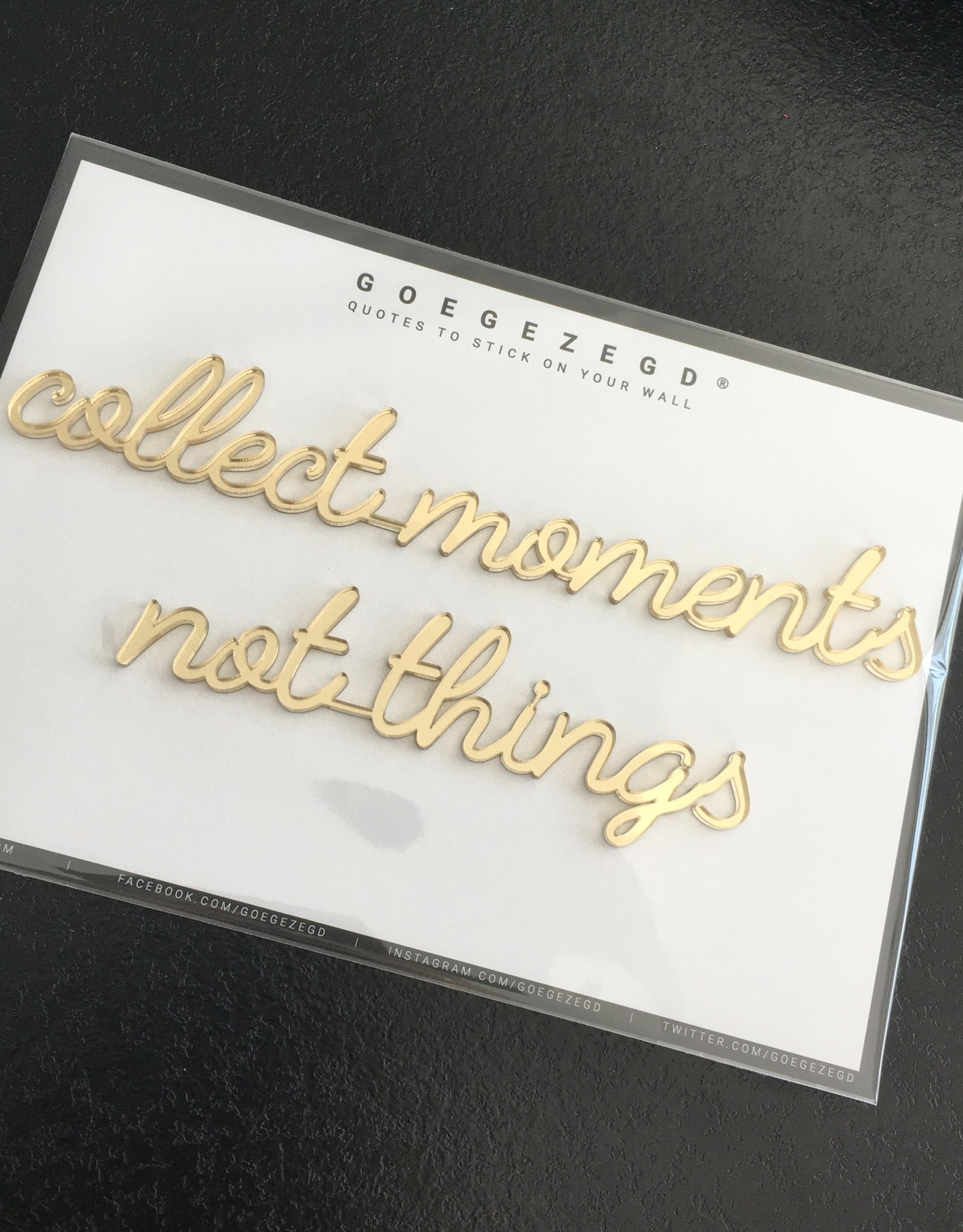Goegezegd Goegezegd muursticker a5 goud collect moments not things