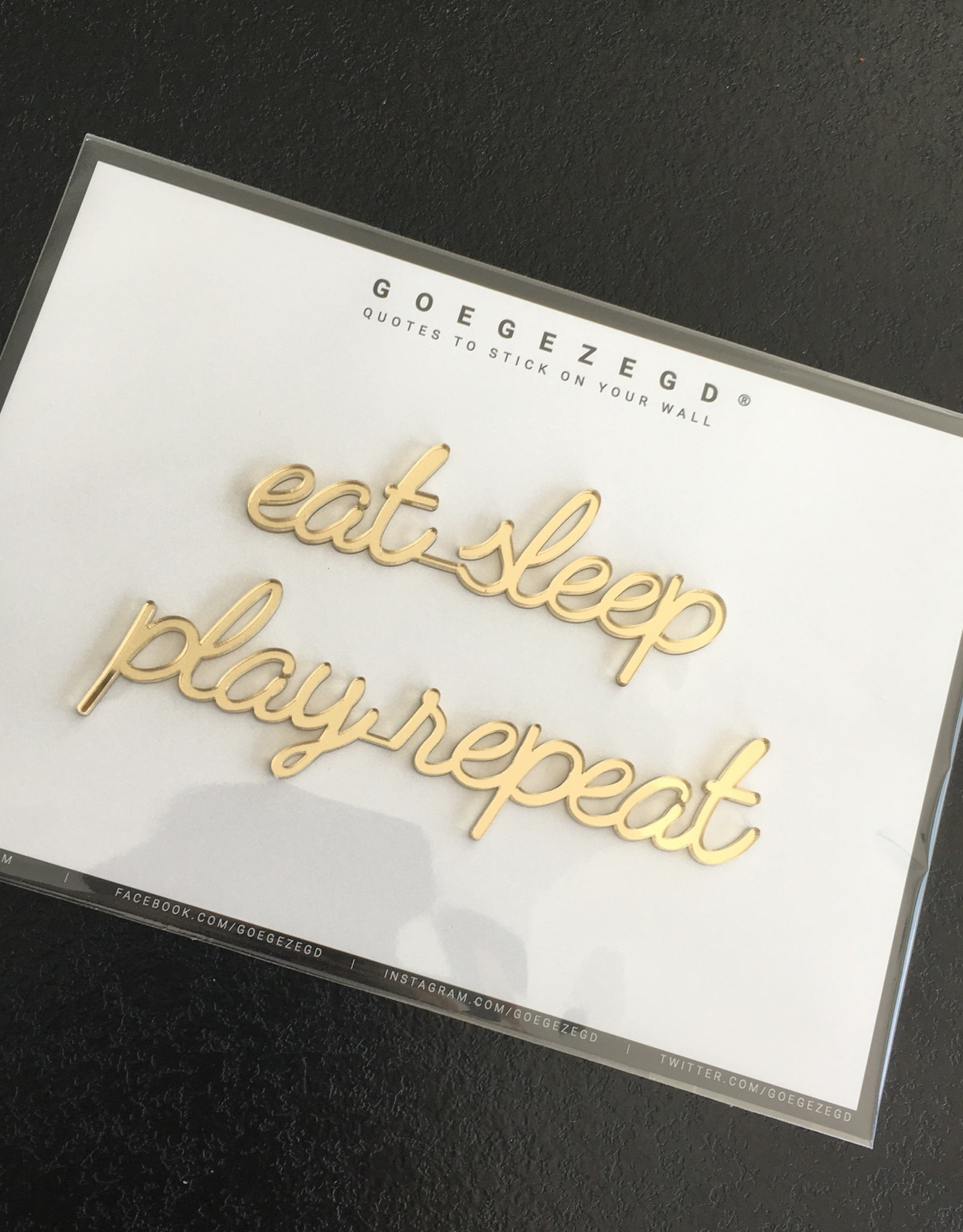 Goegezegd Goegezegd muursticker a5 goud eat sleep play repeat