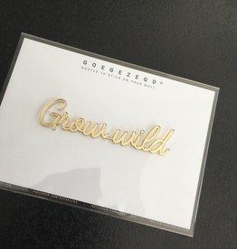Goegezegd Goegezegd muursticker a5 goud Grow wild