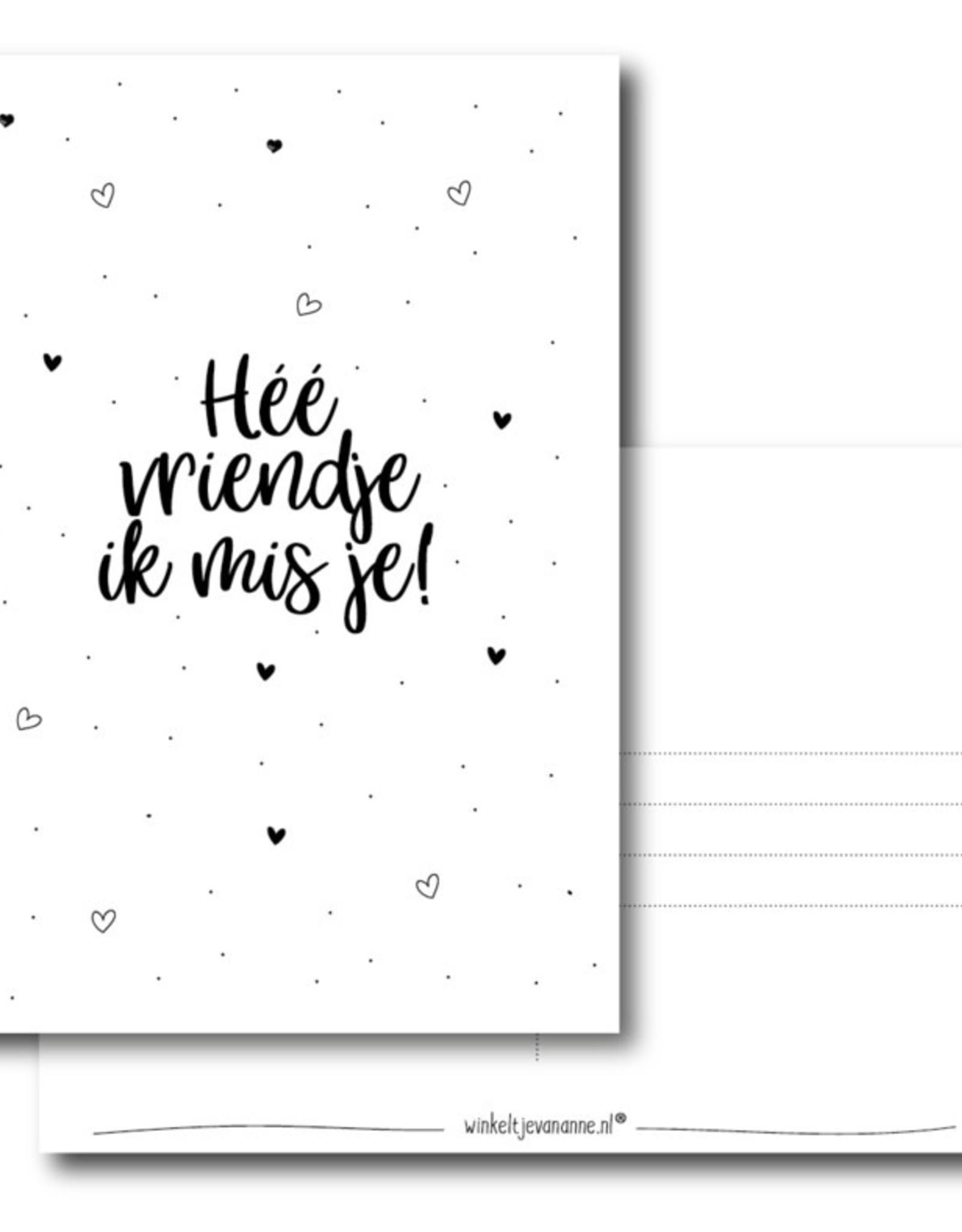 Winkeltje van Anne kaart a6 winkeltje van anne: héé vriendje ik mis je!