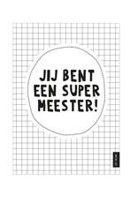 By romi By romi: Kaart A5 / jij bent een super meester
