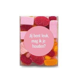 Veel liefs voor jou Veel liefs voor jou: snoepjes Je bent leuk mag ik je houden
