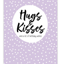 House House: kaart a6: hugs & kisses and a lot of birthday wishes