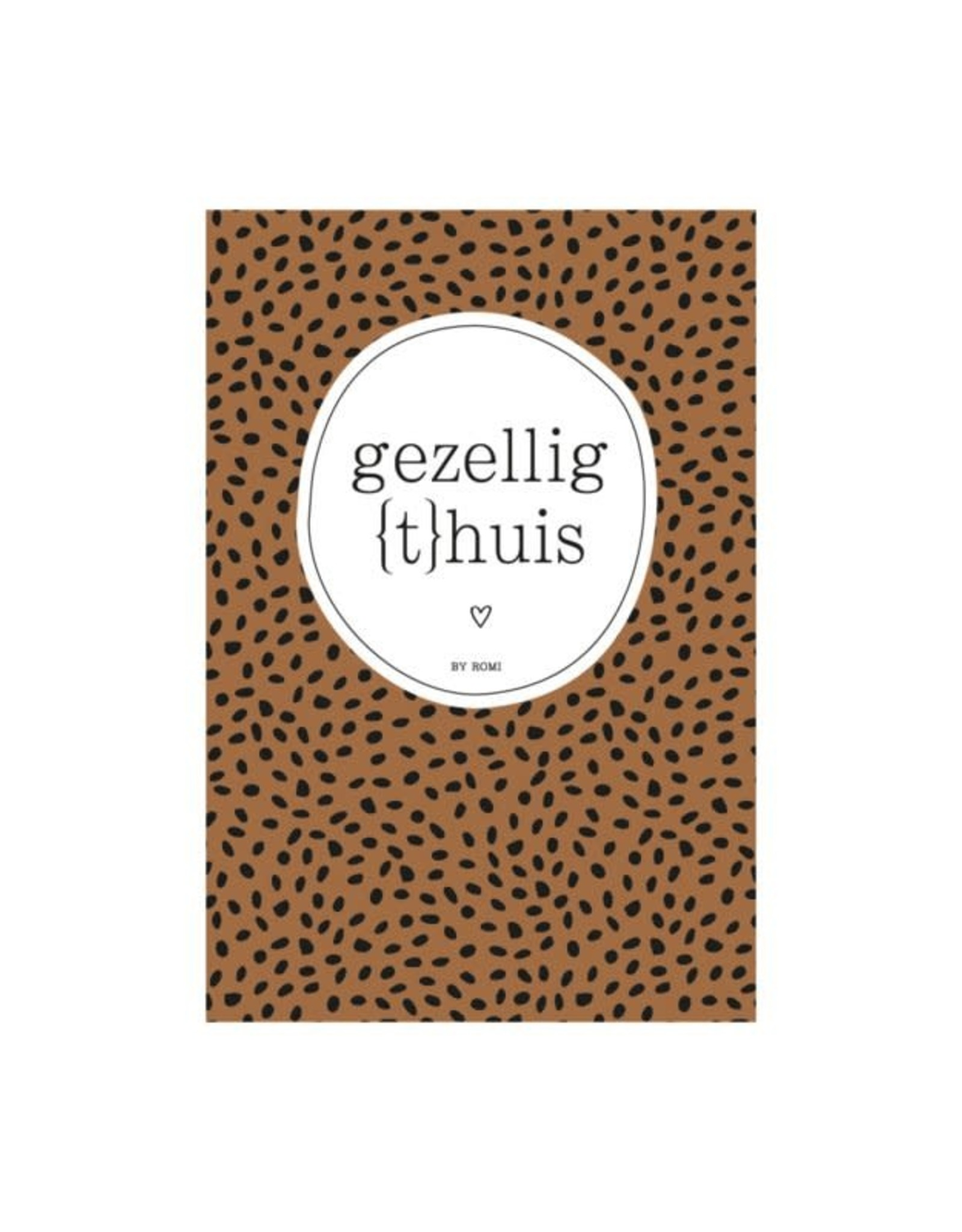 By romi By romi: (interieur)kaart: gezellig thuis
