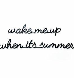 Goegezegd Goegezegd muursticker zwart a5 Wake me up when its summer