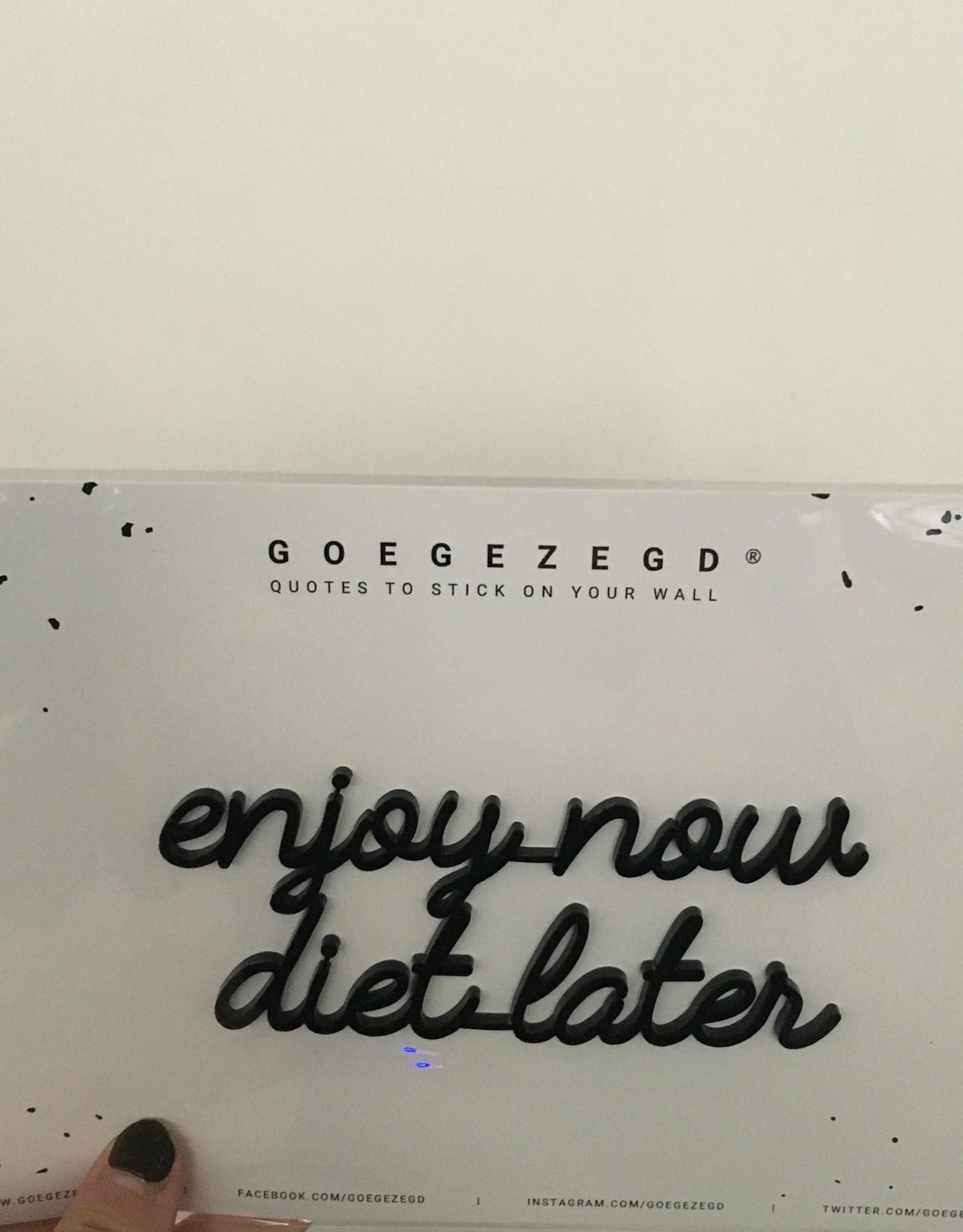 Goegezegd Goegezegd muursticker zwart a5 enjoy now diet later