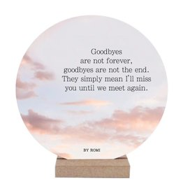 By romi By romi wooncirkel: goodbyes are not forever