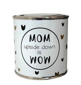 The big gifts The big gifts: snoepblikje Mom upside down is wow