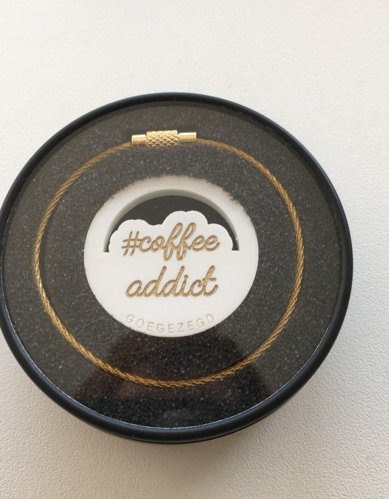 Goegezegd goegezegd sleutelhanger coffee addict