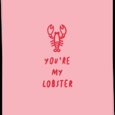 Kaart Blanche Kaart Blanche: kaart a6 + envelop you're my lobster