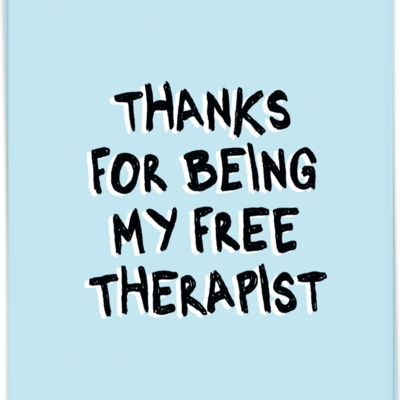 Kaart Blanche Kaart Blanche: kaart a6 + envelop Thanks for being my free therapist