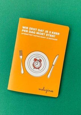 Melazine Melazines: Wie zegt dat je 3 keer per dag moet eten?