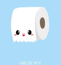 studio inktvis kaart a6 studio inktvis: I would give you my last toilet paper roll